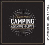 set of vintage summer camp... | Shutterstock . vector #387547468
