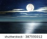 full moon over the sea. night... | Shutterstock . vector #387550312