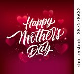 happy mother day inscription | Shutterstock .eps vector #387578632