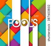 illustration of april fool's... | Shutterstock .eps vector #387603832
