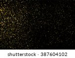 gold glitter texture on black... | Shutterstock . vector #387604102