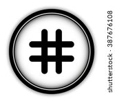 hashtags   vector icon  round ... | Shutterstock .eps vector #387676108