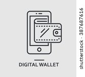Stock vector modern minimal flat thin line digital wallet concept vector illustration mobile banking online 387687616