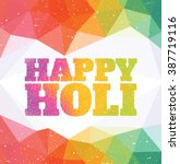 happy holi   colourful indian... | Shutterstock .eps vector #387719116