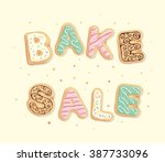 bake sale inscription | Shutterstock .eps vector #387733096