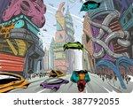 future city hand drawn sketch.... | Shutterstock .eps vector #387792055