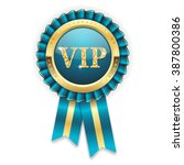 gold vip rosette  badge with... | Shutterstock .eps vector #387800386