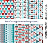 set of seamless triangle... | Shutterstock .eps vector #387810916