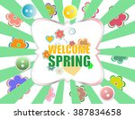 welcome spring holiday card.... | Shutterstock .eps vector #387834658