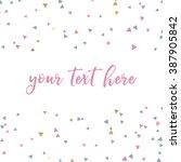 vector confetti. triangle... | Shutterstock .eps vector #387905842