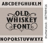 old whiskey  label font and... | Shutterstock .eps vector #387989416