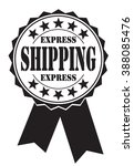 express shipping icon  vector... | Shutterstock .eps vector #388085476