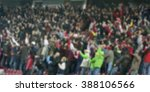blurred background of crowd of... | Shutterstock . vector #388106566