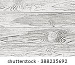 realistic wood board. natural... | Shutterstock .eps vector #388235692