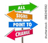 all signs point to change adapt ... | Shutterstock . vector #388240582