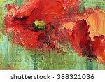 poppy oil painting.... | Shutterstock . vector #388321036