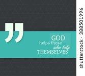 inspirational quote. god helps... | Shutterstock .eps vector #388501996