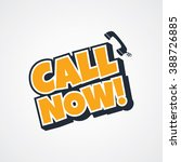 call now | Shutterstock .eps vector #388726885