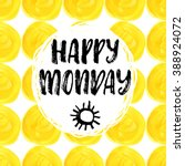 happy monday  hand drawn... | Shutterstock .eps vector #388924072