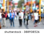 blurred   many people in the... | Shutterstock . vector #388938526
