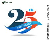 25th years anniversary label... | Shutterstock .eps vector #389077075