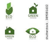 green build icons. green home ... | Shutterstock .eps vector #389081602
