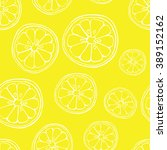 seamless pattern  lemon... | Shutterstock .eps vector #389152162