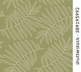 palm leaves silhouettes pattern.... | Shutterstock .eps vector #389195992