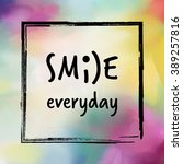 smile everyday recommendation... | Shutterstock . vector #389257816