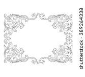vintage baroque frame scroll... | Shutterstock . vector #389264338