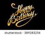golden text on black background.... | Shutterstock . vector #389283256