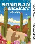 sonoran desert take a trip ... | Shutterstock . vector #389475646