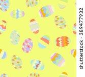 seamless pattern of easter eggs ... | Shutterstock .eps vector #389477932