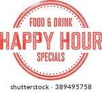 happy hour bar and restaurant... | Shutterstock .eps vector #389495758