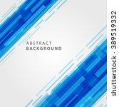 digital geometric lines... | Shutterstock .eps vector #389519332