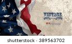 grunge american flag | Shutterstock .eps vector #389563702