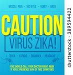 zika virus poster concept.... | Shutterstock .eps vector #389594422