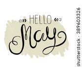 spring lettering   hello may.... | Shutterstock .eps vector #389603326