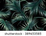 tropical palm leaves seamless... | Shutterstock .eps vector #389653585