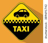 taxi road sign on an orange... | Shutterstock .eps vector #389691742