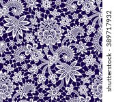 vector lace seamless pattern. | Shutterstock .eps vector #389717932
