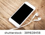 mobile phone with blank screen... | Shutterstock . vector #389828458
