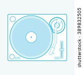 dj turntable top view. vector... | Shutterstock .eps vector #389832505