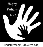happy fathers day with hands of ... | Shutterstock .eps vector #389895535