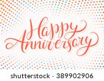 Happy Anniversary. Greeting...