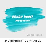 original grunge brush paint... | Shutterstock .eps vector #389964526