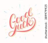 good luck. farewell card. | Shutterstock .eps vector #389979925
