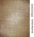 old linnen texture | Shutterstock . vector #390122422