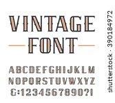 vintage alphabet font. type... | Shutterstock .eps vector #390184972