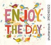 enjoy the day. vector... | Shutterstock .eps vector #390240322
